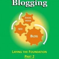 The Ultimate Guide To Blogging Book 2